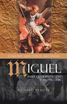 Chapultepecuno.mx Miguel Comunicandose Con El Arcangel: Para La Orientacion Y Prote Ccion Image