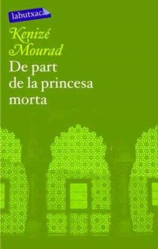 de part de la princesa morta-kenize mourad-9788496863286