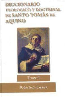 Cdaea.es Diccionario Tomo I Teologico Y Doctrinal De Santo Tomas De Aquino : Tomo I Image