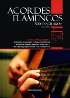 Descargar ACORDES FLAMENCOS: 500 DIAGRAMAS gratis pdf - leer online