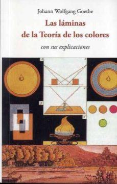 Librería descarga gratuita LAS LAMINAS DE LA TEORIA DE LOS COLORES 9788497161886