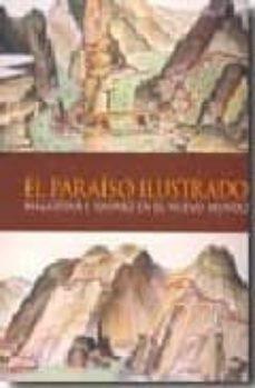 Mrnice.mx El Paraiso Ilustrado: Malaspina Y Haenke En El Nuevo Mundo Image