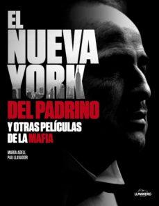 el nueva york del padrino y otras películas de la mafia (ebook)-maria adell-pau llavador-9788497859486