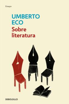 sobre literatura-umberto eco-9788497935586