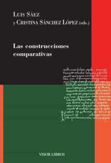 Libro de descarga gratuita de libros electrónicos LAS CONSTRUCCIONES COMPARATIVAS 9788498956986