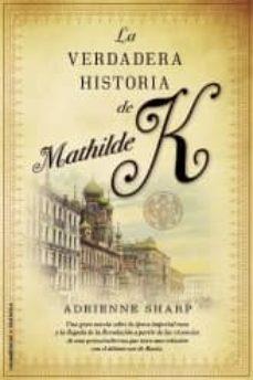 Curiouscongress.es La Verdadera Historia De Mathilde K. Image