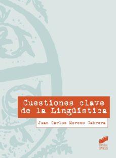 Descargar CUESTIONES CLAVE DE LA LINGUISTICA gratis pdf - leer online