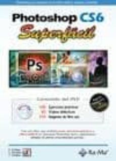 photoshop cs6 superfacil-enrique cordoba moreno-9788499642086