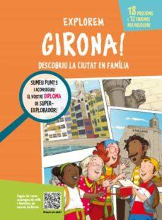 Explorem Girona Aa Vv Comprar Libro 9788499795386