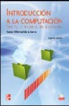 Descargar INTRODUCCION A LA COMPUTACION: GUIA PRACTICA PARA EL APRENDIZAJE DE PAQUETES gratis pdf - leer online