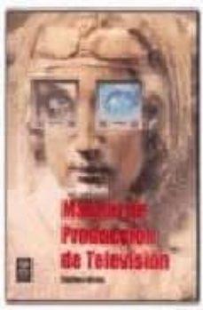 Vinisenzatrucco.it Manual De Produccion De Television (7ª Ed.) Image