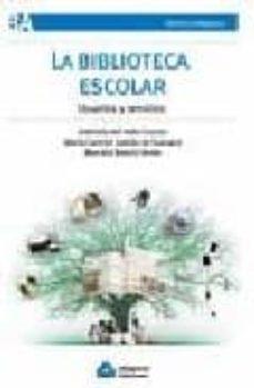 LA BIBLIOTECA ESCOLAR: USUARIOS Y SERVICIOS - GABRIELA DE VALLE COUZZO | Adahalicante.org