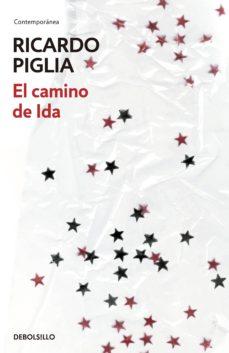el camino de ida (ebook)-ricardo piglia-9789877250886