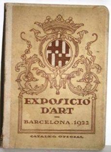 Alienazioneparentale.it Exposició D´art. Barcelona 1922. Cataleg Oficial Image