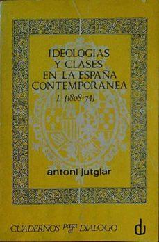 Inmaswan.es Ideologías Y Clases En La España Contemporánea I (1808-74) Image