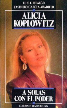 Chapultepecuno.mx Alicia Koplowitz A Solas Con El Poder Image