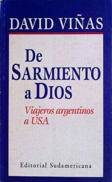 Bressoamisuradi.it De Sarmiento A Dios. Viajeros Argentinos A Usa Image