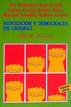 REVOLUCIÓN Y DEMOCRACIA EN GRAMSCI - VVAA | Adahalicante.org
