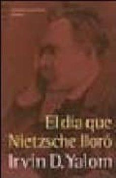 Cdaea.es El Dia Que Nietzsche Lloro (15ª Ed.) Image