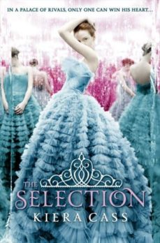 the selection (the selection stories 1)-kiera cass-9780007466696