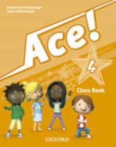 Descargar ACE 4 COURSE BOOK  & SONGS CD PK gratis pdf - leer online