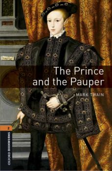 Descargar libro de texto japonés OXFORD BOOKWORMS LIBRARY 2. THE PRINCE AND THE PAUPER (+ MP3) (Spanish Edition) de  9780194637596