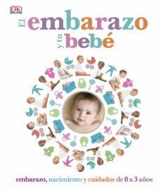 Libro para descargar EL EMBARAZO Y TU BEBE