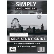 Descargar libro electrónico para kindle gratis SIMPLY LANGUAGE CERT B2. EXAM PREPARATION & PRACTICE TESTS (SELF- STUDY GUIDE)