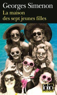 Descargas de libros electrónicos de Amazon para iphone LA MAISON DES SEPT JEUNES FILLES 9782070341696 (Literatura española)