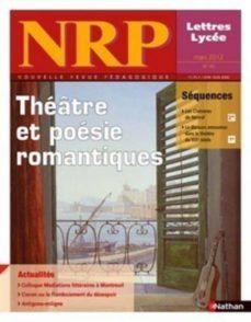 nrp lycée - théâtre et poésies romantiques - mars 2012 (format pdf) (ebook)-9782091113296