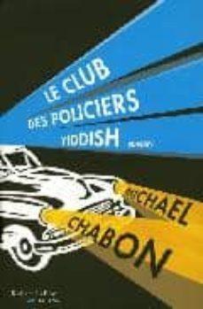 le club des policiers yiddish-michael chabon-9782221108796