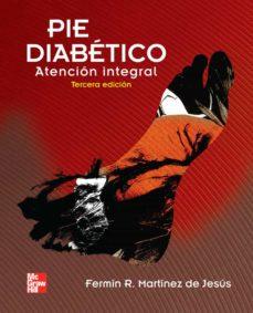 Kindle descarga libros gratis PIE DIABETICO (3ª ED) 9786071503596 FB2 MOBI de FERMIN R. MARTINEZ DE JESUS (Literatura española)