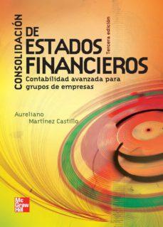 Descargar CONSOLIDACION DE ESTADOS FINANCIEROS (3ª ED.) gratis pdf - leer online