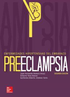 Ebook en formato pdf descarga gratuita PREECLAMPSIA. ENFERMEDADES HIPERTENSIVAS DEL EMBARAZO. (Spanish Edition) MOBI