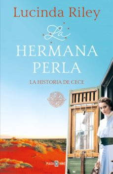 Descargar libros electrónicos en línea pdf LA HERMANA PERLA (LAS SIETE HERMANAS 4): de LUCINDA RILEY in Spanish 9788401018596