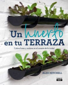 un huerto en tu terraza-alex mitchell-9788403501096