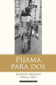 Descargar PIJAMA PARA DOS: EL MATRIMONIO ES UNA MAQUINA DE PRODUCIR FELICID AD gratis pdf - leer online