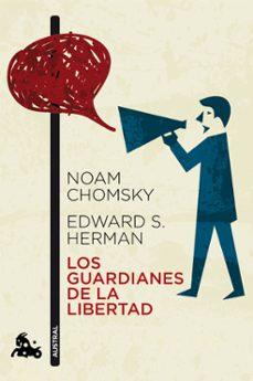 los guardianes de la libertad-noam chomsky-edward s. herman-9788408112396