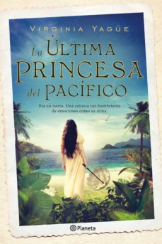 Descargar Ebook para ipod touch gratis LA ULTIMA PRINCESA DEL PACIFICO 9788408131496 en español