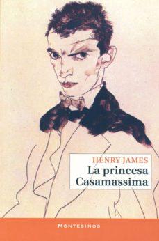 Descargando audiolibros gratis para ipod LA PRINCESA CASAMASSIMA (MONTESINOS)