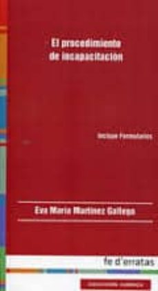 el procedimiento de incapacitacion-eva maria martinez gallego-9788415890096