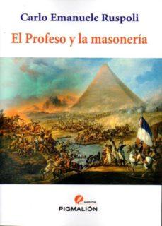 el profeso y la masoneria-carlo emanuele ruspoli-9788415916796