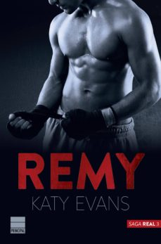 Descargar ebooks gratuitos para iphone REMY (SAGA REAL 3) FB2 DJVU de KATY EVANS