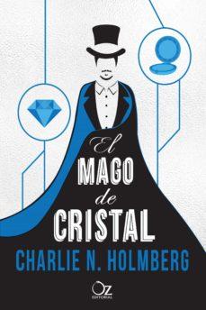 Libros en ingles descarga gratis mp3 EL MAGO DE CRISTAL in Spanish 9788416224296 PDF CHM ePub