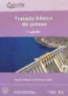 Descargar gratis ibook TRATADO BASICO DE PRESAS (7ª ED.)