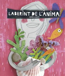 Descarga gratuita de libros electrónicos en griego. LABERINT DE L ANIMA de ANNA LLENAS 9788416297696  in Spanish