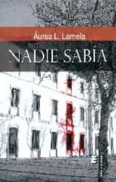 Descargar el formato pdf de ebook NADIE SABIA
