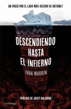 descendiendo hasta el infierno-ivan mourin-9788416694396