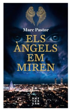 Leer libros descargados en kindle ELS ANGELS EM MIREN de MARC PASTOR PDF iBook MOBI in Spanish 9788416743896