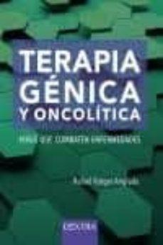 Descarga de libro gratis TERAPIA GÉNICA Y ONCOLÍTICA in Spanish